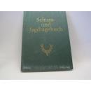 Schuss- und Jagdtagebuch Red. d. Jagdzeitschrift Wild und...